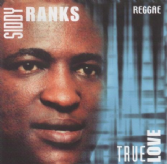 Siddy Ranks - True Love (World Sounds) CD